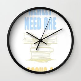 All you really need are BOOKS CATS Wall Clock