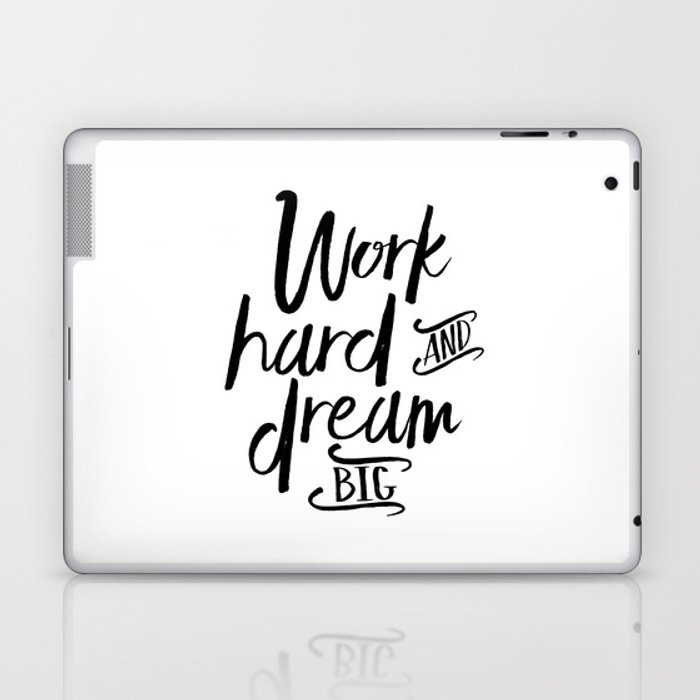 Work Hard And Dream Big Motivational Quoteinspirational Quote