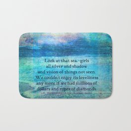 Anne of Green Gables quote Bath Mat