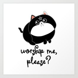 Worship Me, Please - Funny Satanic Cat With A Pentragram Art Print
