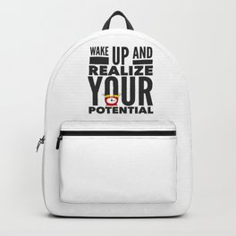 Best Entrepreneur Quotes - Wake Up And Realize Your Potential Backpack