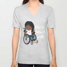 This is How I Roll Long Hair African American Girl in a Wheelchair clipart Unisex V-Neck