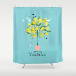 Happiness is a lemon tree Shower Curtain