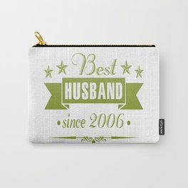 Best husband since 2006 Carry-All Pouch