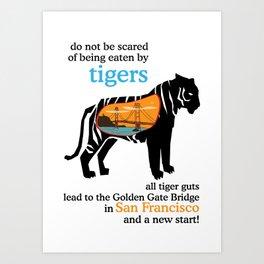 Tigers lead to the Golden Gate Bridge in San Francisco Art Print