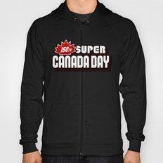 150th Super Canada Day Hoody