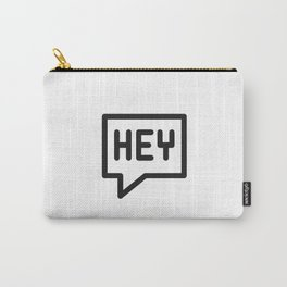 Hey, hello, bonjour! Carry-All Pouch