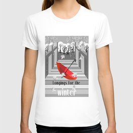 Longings for the winter T-shirt