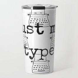 My Type Travel Mug