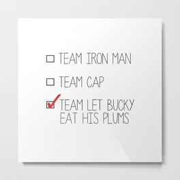 team let bucky eat his plums Metal Print