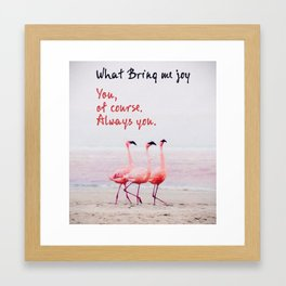 Joy Quote - What brings me Joy Framed Art Print