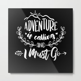 Outdoor Camping Adventure Hiking Gifts Metal Print