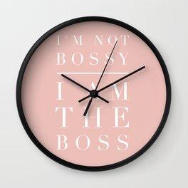 I'm Not Bossy, I am the Boss Wall Clock