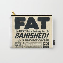 Fat Has Banished! Carry-All Pouch