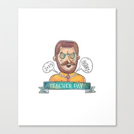 Teachers Day Canvas Print