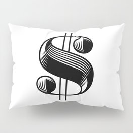 Dollar $ign Pillow Sham