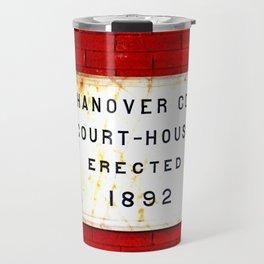 Courthouse Sign Travel Mug