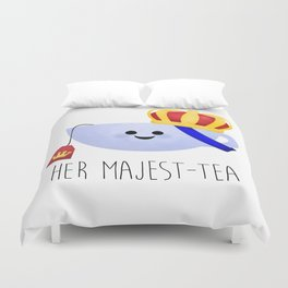Her Majest-tea Duvet Cover