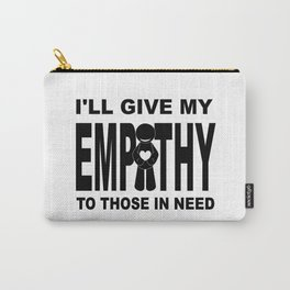 Giving Empathy Carry-All Pouch