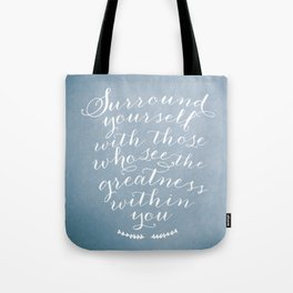Surround yourself with... Tote Bag