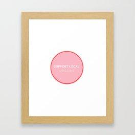 support local Framed Art Print