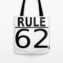 Rule 62 Tote Bag