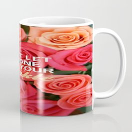 Don't let anyone dull your sparkle Coffee Mug