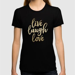 Live Laugh Love II T-shirt