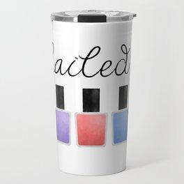 Nailed It Travel Mug