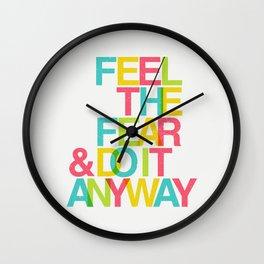 Feel The Fear Wall Clock