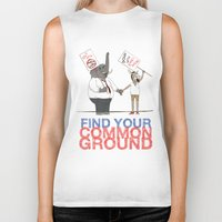 political Biker Tanks featuring Find Your Common Ground political poster by Evan Beltran