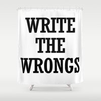 write Shower Curtains featuring WRITE THE WRONGS by Borning Freaks
