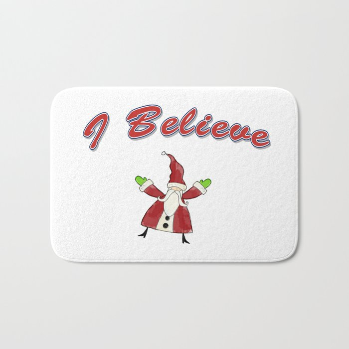 Santa, I Believe in Santa Bath Mat