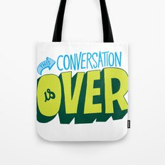 Conversation Over Tote Bag