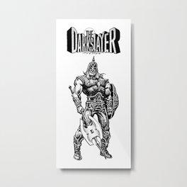 The Darkslayer (White on Black) Metal Print