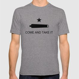 Texas Come and Take it Flag (high quality image) T-shirt