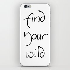 Find Your Wild - Black on White iPhone Skin