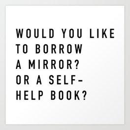 Borrow a Mirror Art Print