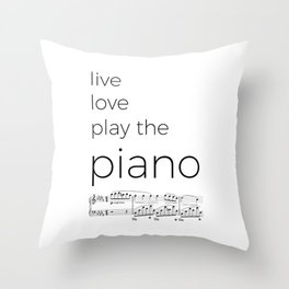 Live, love, play the piano Throw Pillow