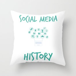 Social Media Can Wait Time For History Throw Pillow