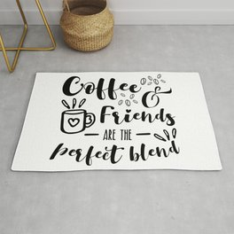 Coffee And Friends Are The Perfect Blend For Coffee Lovers Rug