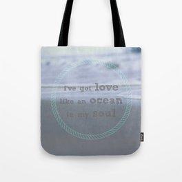 Love Like An Ocean Tote Bag