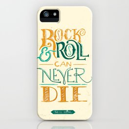 Rock & Roll Can Never Die - Neil Young iPhone Case