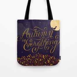 Autumn in Everything Tote Bag