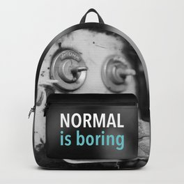 Normal is boring Backpack