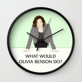 What Would Olivia Benson Do? Wall Clock