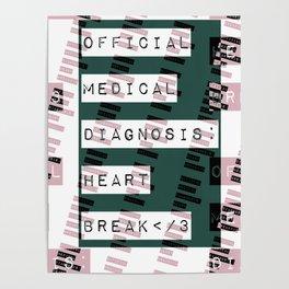HEART</3BREAK green Poster