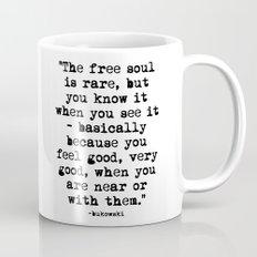 Charles Bukowski Typewriter Quote Free Soul Mug