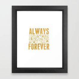 Always & Forever Framed Art Print