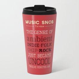 Hybrid Genres to Avoid — Music Snob Tip #506 Travel Mug